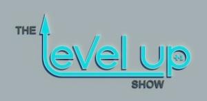 The+Level+Up+Show+%2B1+-+Original copy
